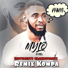 """MŸLØ X T-Will Remix Kompa  """"Sentiments Grandissants"""""""