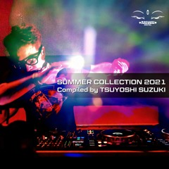 """MD060 """"SUMMER COLLECTION 2021 Compiled by TSUYOSHI SUZUKI"""""""
