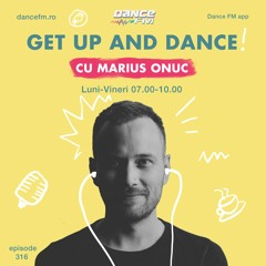 Get Up And DANCE!   Episode 316