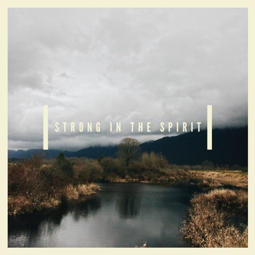Strong in Spirit - Responding to COVID-19 | Pr Josh Newington | 15 March 2020