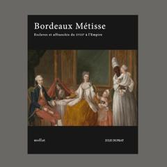 """Julie Duprat, """"Bordeaux métisse"""", éd. Mollat"""