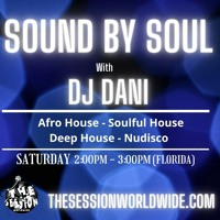 Sound By Soul #11 with DJ Dani
