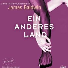 James Baldwin: Ein anderes Land – gelesen von Christian Brückner