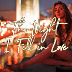 The Night I Fell in Love【NEW!! 10/19 UP!!】