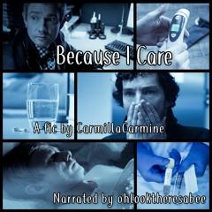 Because I Care by CarmillaCarmine
