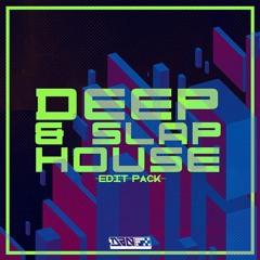 DEEP & SLAP HOUSE EDIT PACK [HYPEDDIT DEEP HOUSE #5]