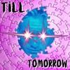Download Till Tomorrow Mp3