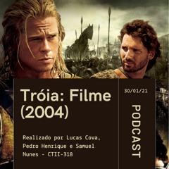 Podcast Tróia - Lucas Cova, Pedro Henrique E Samuel Nunes