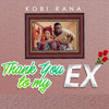 Thank You To My Ex