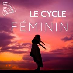 Le cycle féminin