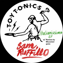 Sam Ruffillo - Perfetta Cosi (Gome Remix)