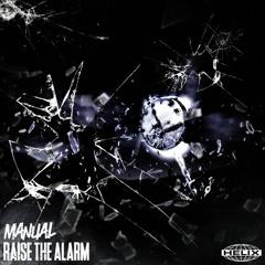 Manual ft. P.A.B - Raise The Alarm