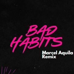 Bad Habits (Marcel Aquila Future Rave Remix)  Hypeedit #13