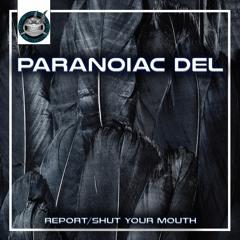 Paranoiac Del - Report [NeuroDNB Recordings]