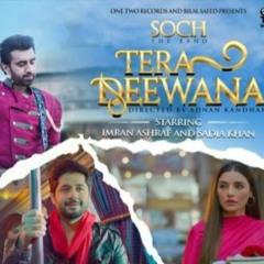 Tera Deewana by Soch The Band | Imran Ashraf | Sadia Khan | Adnan Dhool | Rabi Ahmed | Bilal Saeed
