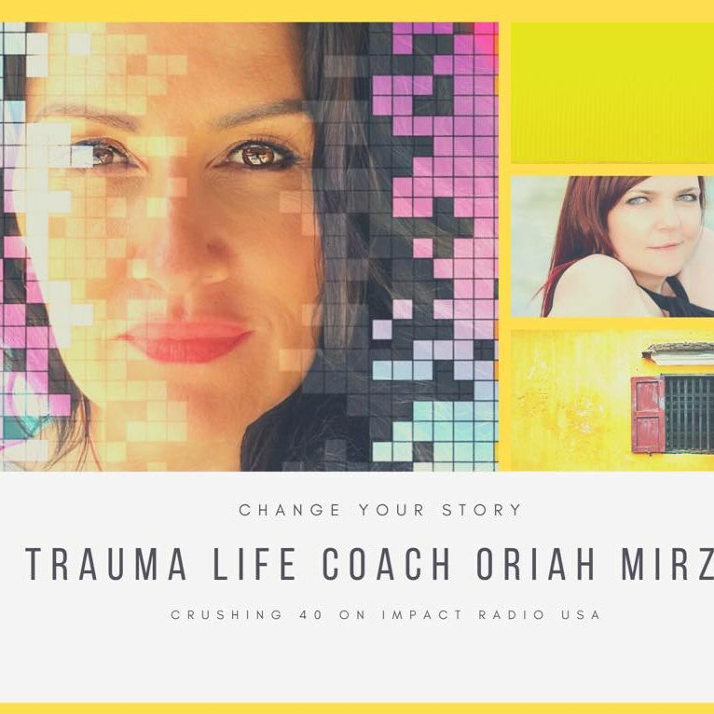 Trauma Life Coach Oriah Mirza
