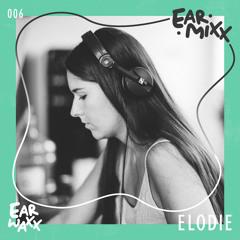 EarMixx 006: Elodie