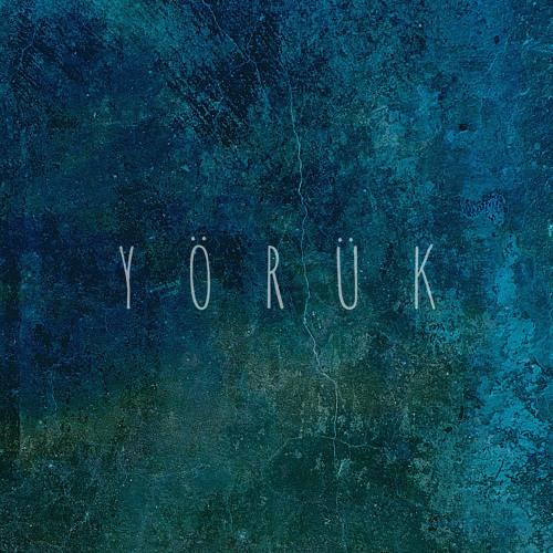 Extraits Album YÖRÜK ©2020