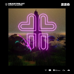 Sam Feldt - Heartfeldt Radio #228