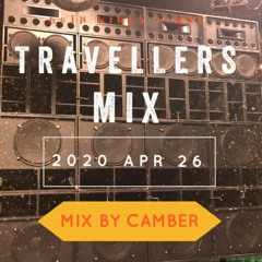 TRAVELLERS MIX 2020-4-26  2000S LOVERS CULTURE MIX (mix by CAMBER rep BOTH WINGS)