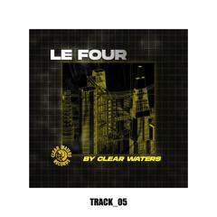 Le Four by Clear Waters avec Chineurs De Rap - EPISODE 03