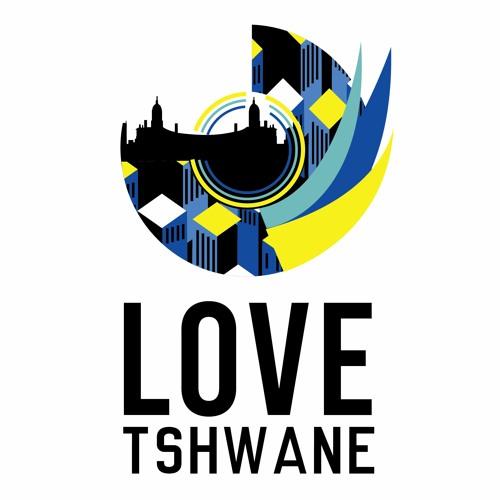 LOVE Tshwane 2021