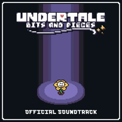 """[UT - Bits and Pieces OST] : """"Your New Best Friend!"""""""