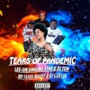 TEARS OF PANDEMIC LEE-SIR THE SINGING STAR FT DJ TEN RSA,MR YANOS & DJ GABS SA.mp3