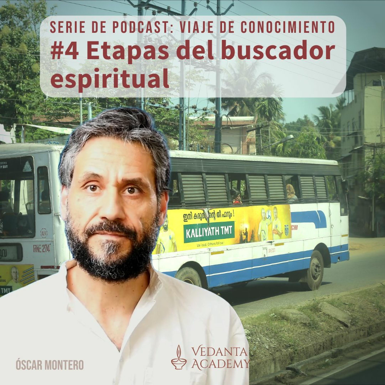 4 Etapas del buscador espiritual
