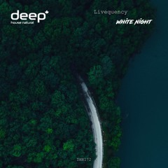 White Night (Deep House Natural)
