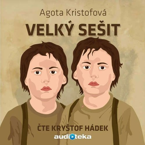 163. Podcast Mužom.sk: Veľký zošit (Agota Kristof)