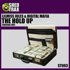 LilMiss Jules & Digital Mafia - The Hold Up ( SC Teaser Clip ) OUT NOW !!!!!