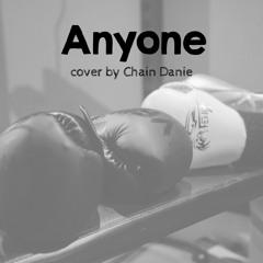 Anyone - Cover by Chain Danie
