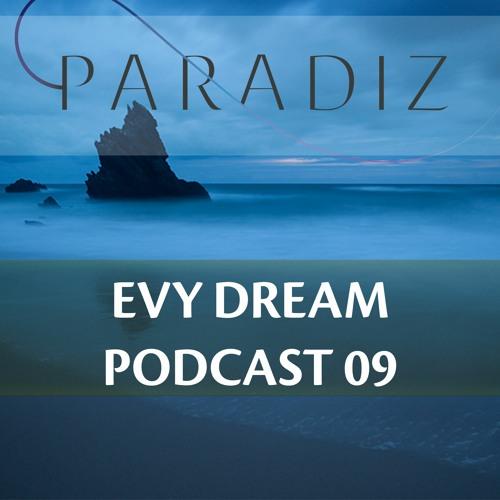 Paradiz Podcast 9 Mixed By Evy Dream