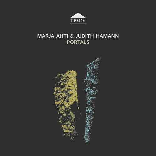 TR016 – Marja Ahti & Judith Hamann – 'Portals' [sample]