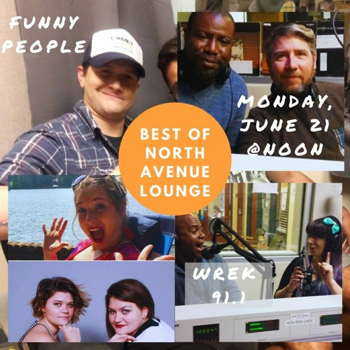 Best of North Avenue Lounge - Funny People - 6/21/21