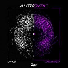 OptiK & Undehfined - Authentic
