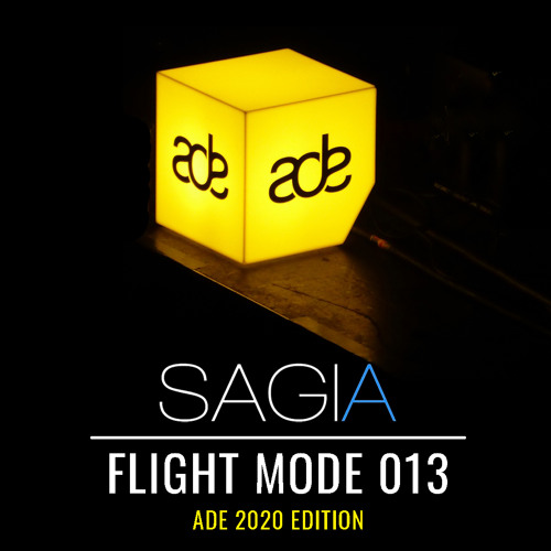 Sagia | Flight Mode 013 ADE Special @Techno.FM