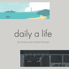 daily a life Crossfade