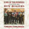 Song Of The Pioneers (feat. Roy Rogers)