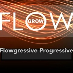 Flowgressive Progressive Part 2