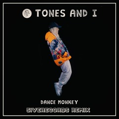 Tones & I - Dance Monkey (5iveRecords Remix)