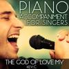 The God of Love My Shepherd Is (Piano Accompaniment of Hymns & Worship - Key: C) [Karaoke Backing Track]