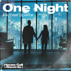 Michael Sparks - One Night