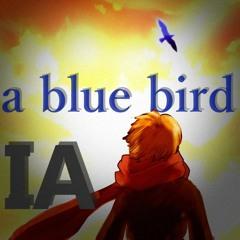 【IA English C】 a blue bird (習作的英語ソング Study for English Song No.3)