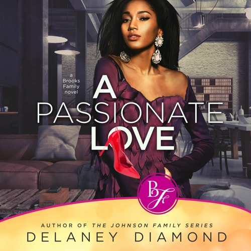 A Passionate Love, Brooks Family Book 1 (Retail Sample)