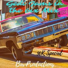 Gedi Jams in the 6ix Mix 50K Special