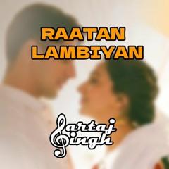 Raataan Lambiyan | Shershaah | SARTAJ feat. Gaurav Kelkar
