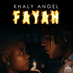 Fayah_Khaly Angel_Dj May selection
