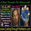 Cutting Through the Matrix with Alan Watt  - A Virus Which is All Things to All Men July 12, 2020